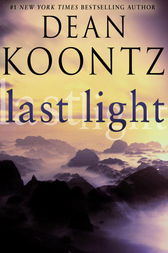 Last Light (Novella) by Dean Koontz