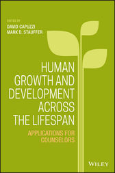 Human Growth and Development Across the Lifespan by David Capuzzi
