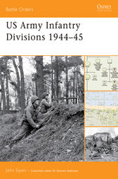 US Army Infantry  Divisions 1944-45 by John Sayen