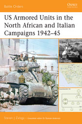 US Armored Units in the North African and Italian Campaigns 1942-45 by Steven J Zaloga