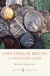 Coin Finds in Britain: A Collector's Guide by Michael Cuddeford