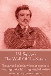 The Well Of The Saints by J.M. Synge