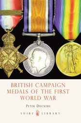 British Campaign Medals of the First World War by Peter Duckers