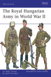 The Royal Hungarian Army in World War II by Nigel Thomas