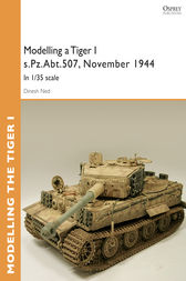 Modelling a Tiger I s.Pz.Abt.507, East Prussia, November 1944 by Dinesh Ned