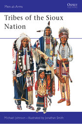 Tribes of the Sioux Nation by Michael G. Johnson