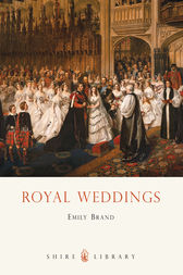 Royal Weddings by Emily Brand