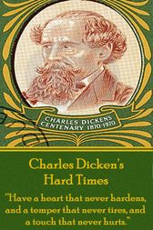 Hard Times, By Charles Dickens by Charles Dickens