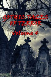 Gothic Tales Vol. 4 by HP Lovecraft