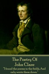 The Poetry Of John Clare by John Clare