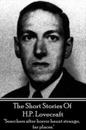 The Short Stories Of HP Lovecraft by HP Lovecraft