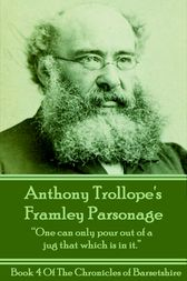 Framley Parsonage (Book 4) by Anthony Trollope