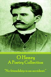 A Poetry Collection by O Henry