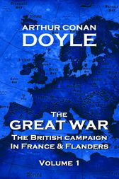 The Great War - Volume 1 by Arthur Conan Doyle