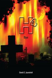 H4 Bye by David C Jaundrell