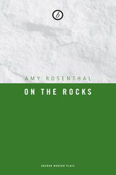 On the Rocks by Amy Rosenthal