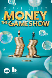 Money: The Gameshow by Clare Duffy
