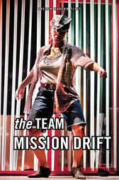 Mission Drift by The Team
