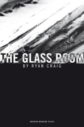 The Glass Room by Ryan Craig