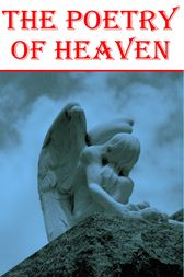 The Poetry Of Heaven by Rabindranath Tagore