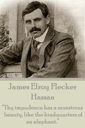 Hassan by James   Elroy Flecker