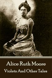 Violets And Other Tales by Alice   Ruth Moore