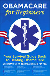 ObamaCare for Beginners by Garamond Press