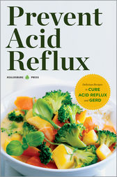Prevent Acid Reflux by Healdsburg Press