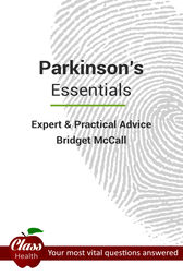 Parkinson's: Essentials: Expert And Practical Advice; Your Most Vital Questions Answered