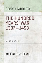 The Hundred Years' War: 1337–1453 by Dr Anne Curry