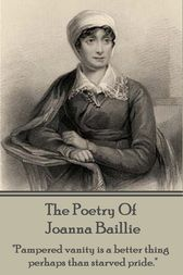 The Poetry of Joanna Baillie by Joanna Baillie