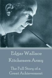 Kitcheners Army by Edgar Wallace