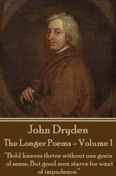 The Longer Poems - Volume 1 - Puritan To Restoration by John Dryden
