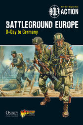 Bolt Action: Battleground Europe by Warlord Publishing