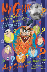 Mr Gum in 'The Hound of Lamonic Bibber' Bumper Book by Andy Stanton