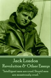 Revolution & Other Essays by Jack London