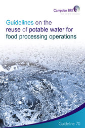 Guidelines on the Reuse of Potable Water for Food Processing Operations by Dr Greg Jones