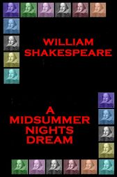 A Midummer Nights Dream by Wiliam Shakespeare