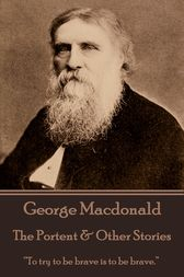 The Portent & Other Stories by George Macdonald