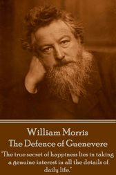 The Defence of Guenevere by William Morris