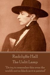 The Unlit Lamp by Radclyffe Hall