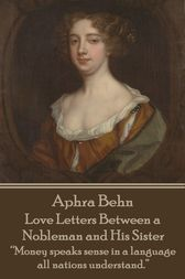 Love Letters Between a Nobleman and His Sister by Aphra Behn