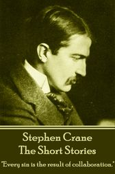 The Short Stories by Stephen Crane
