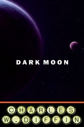 Dark Moon by Charles Diffin