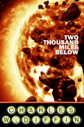 Two Thousand Miles Below by Charles Diffin