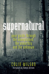 The Supernatural by Colin Wilson