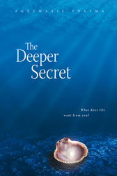 The Deeper Secret by Annemarie Postma Author