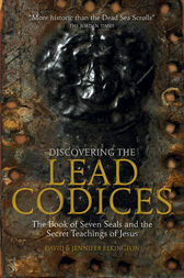 Discovering the Lead Codices by David Elkington