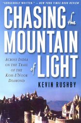 Chasing the Mountain of Light by Kevin Rushby