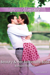 Beauty & Her Billionaire Boss by Barbara Wallace